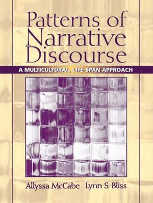 Patterns of Narrative Discourse: A Multicultural Lifespan Approach