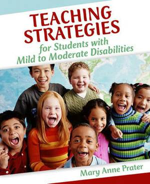 Teaching Strategies for Students with Mild to Moderate Disabilities