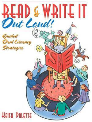 Read and Write it Out Loud!: Guided Oral Literacy Strategies