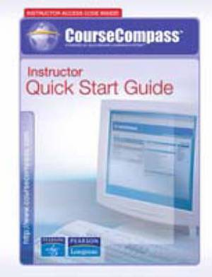 Allyn and Bacon/Longman CourseCompass Instructor Quick Start Guide (V4.2.1)