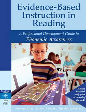 Evidence-Based Instruction in Reading: A Professional Development Guide to Phonemic Awareness