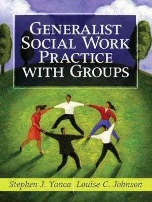 Generalist Social Work Practice with Groups