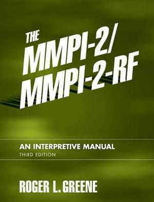 The Mmpi-2/Mmpi-2-RF: An Interpretive Manual
