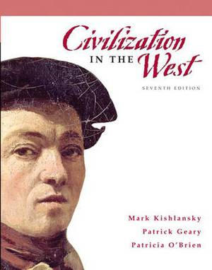 Civilization in the West: Combined Volume