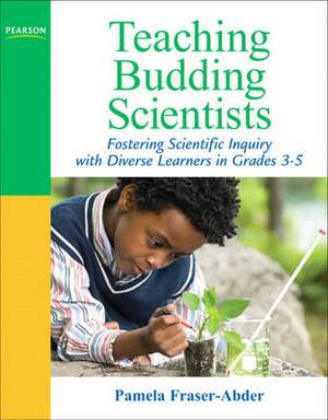 Teaching Budding Scientists: Fostering Scientific Inquiry with Diverse Learners in Grades 3-5