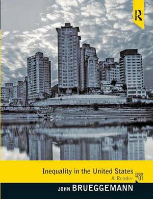 Inequality in the United States: A Reader
