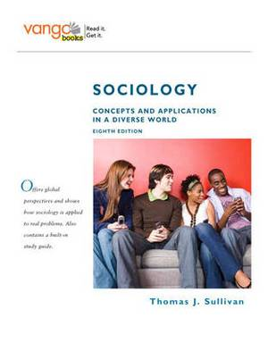 Sociology: Concepts and Applications in a Diverse World, VangoBooks
