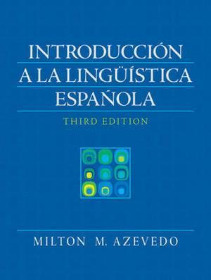 Introduccion a la linguistica espanola