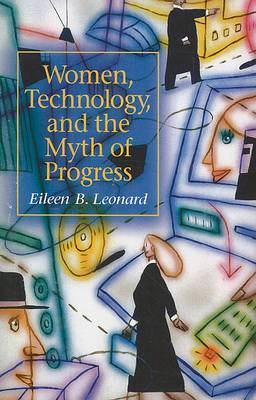 Women, Technology and the Myth of Progress