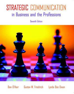 Strategic Communication in Business and the Professions: United States Edition