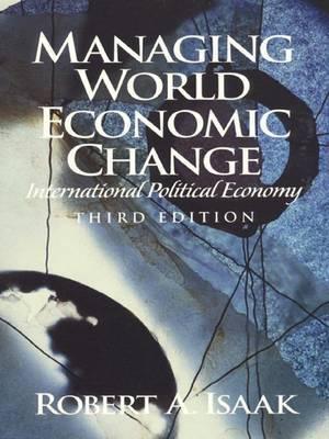 Managing World Economic Change: International Political Economy