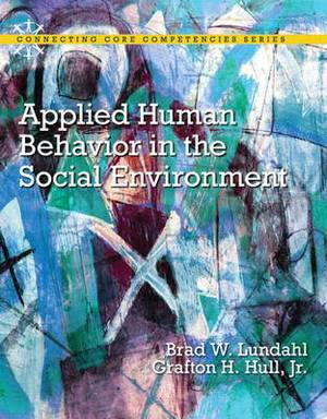 Applied Human Behavior in the Social Environment: An Applied Approach for Social Work