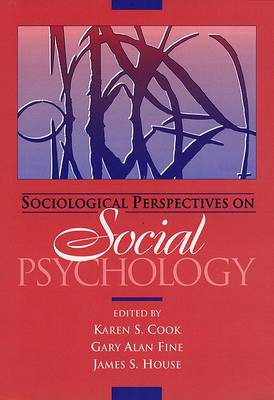 Sociological Perspectives on Social Psychology- (Value Pack W/Mysearchlab)