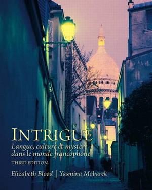 Intrigue: langue, culture et mystere dans le monde francophone