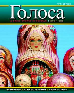 Golosa: A Basic Course in Russian: Bk. 1