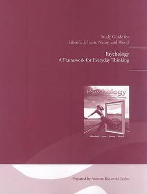 Study Guide for Psychology: A Framework for Everyday Thinking