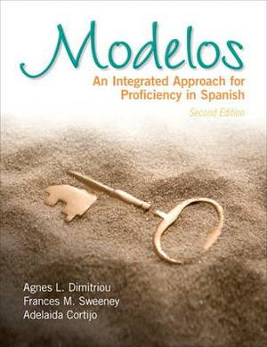 Modelos: An Integrated Approach for Proficiency in Spanish