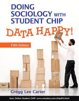 Doing Sociology with Student CHIP: Data Happy!