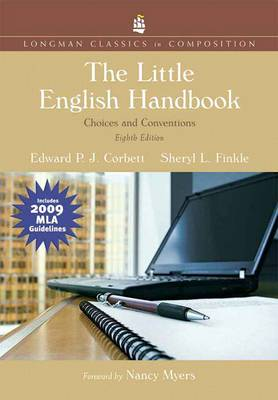 The Little English Handbook: Choices and Conventions: Longman Classics Edition, MLA Update Edition