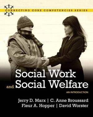 Social Work and Social Welfare: An Introduction with Mysocialworklab and Pearson Etext
