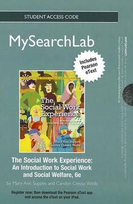MyLab Search with Pearson eText -- Standalone Access Card -- for The Social Work Experience