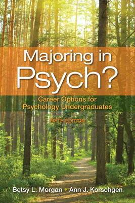 Majoring in Psych?: Career Options for Psychology Undergraduates