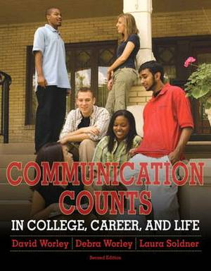 Communication Counts in College, Career, and Life