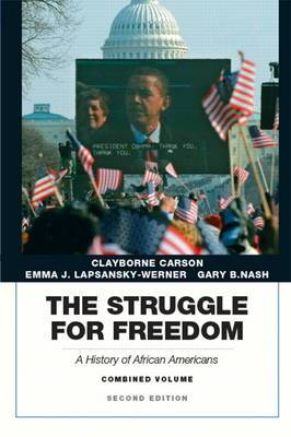 The Struggle for Freedom: A History of African Americans: Concise Edition, Combined Volume (Penguin Academic Series)