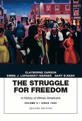The Struggle for Freedom: A History of African Americans: Concise Edition, Volume 2 (Penguin Academic Series)