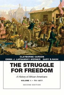 The Struggle for Freedom: A History of African Americans: Concise Edition, Volume 1 (Penguin Academic Series)