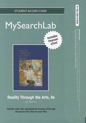 MySearchLab with Pearson Etext - Standalone Access Card - for Reality Through the Arts
