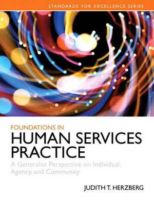 Foundations in Human Services Practice: A Generalist Perspective on Individual, Agency, and Community, Enhanced Pearson eText - Access Card