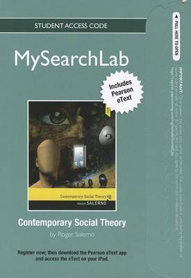 MySearchLab with Pearson Etext - Standalone Access Card - for Contemporary Social Theory