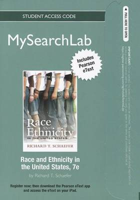 MySearchLab with Pearson Etext - Standalone Access Card - for Race and Ethnicity in the United States