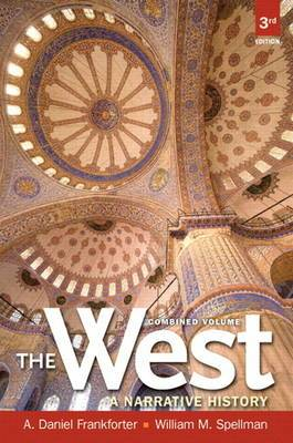 Black and White Edition of The West: A Narrative History, Combined Volume