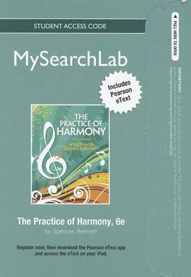 MySearchLab with Pearson Etext - Standalone Access Card - for the Practice of Harmony