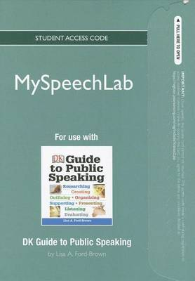 New MySpeechLab Without Pearson eText - Standalone Access Card - For Dk Guide to Public Speaking
