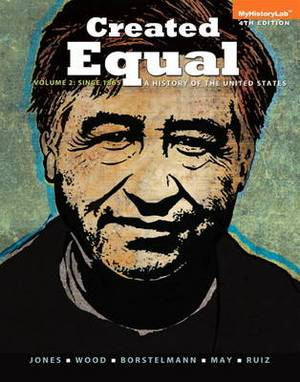 Created Equal: A History of the United States: v. 2