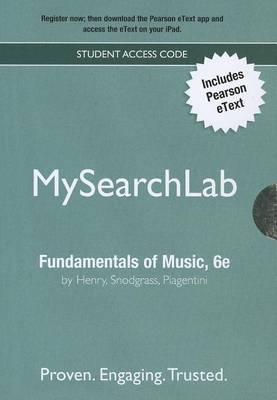 MySearchLab with Pearson Etext - Valuepack Access Card - for Fundamentals of Music: Rudiments, Musicianship, and Composition (for Valuepacks),