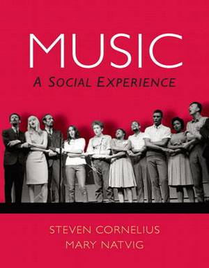 Music: A Social Experience Plus MySearchLab with Etext -- Access Card Package
