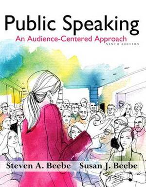 Public Speaking: An Audience - Centered Approach