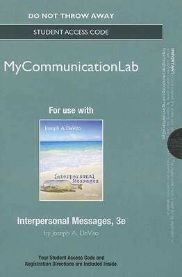 New MyCommunicationLab Without Pearson eText - Standalone Access Card - Interpersonal Messages