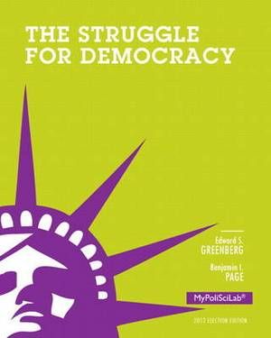 New MyPoliSciLab with Pearson Etext -- Standalone Access Card -- for the Struggle for Democracy