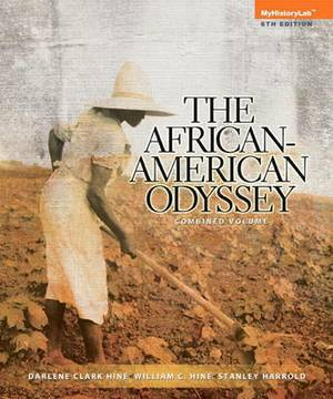 New MyHistoryLab with Pearson Etext -- Standalone Access Card -- for the African American Odyssey (all Volumes)