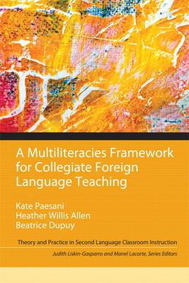 Multiliteracies Framework for Collegiate Foreign Language Teaching