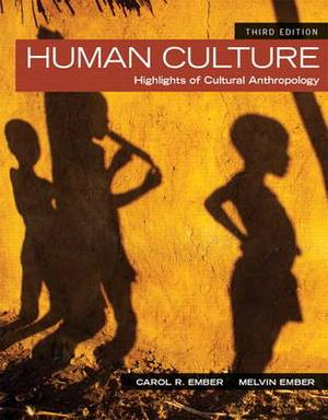 Human Culture: Highlights of Cultural Anthropology