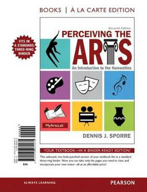 Perceiving the Arts: An Introduction to the Humanities, Books a la Carte Edition