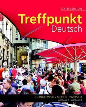 Treffpunkt Deutsch: Grundstufe Plus MyGermanLab with eText Multi Semester - Access Card Package