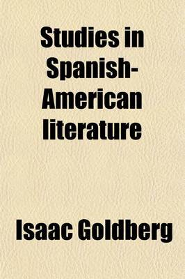 Studies in Spanish-American Literature