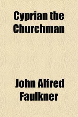 Cyprian the Churchman